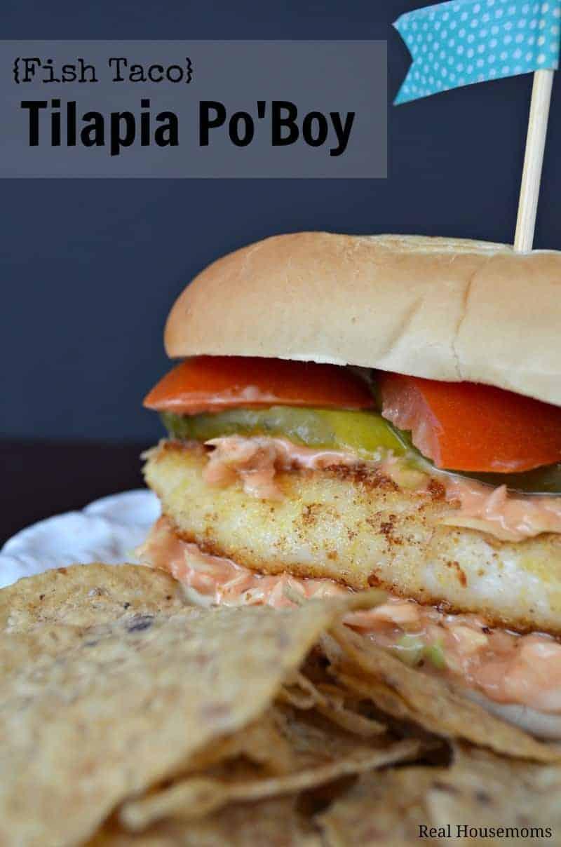 Fish Taco Tilapia Po Boy | Real Housemoms