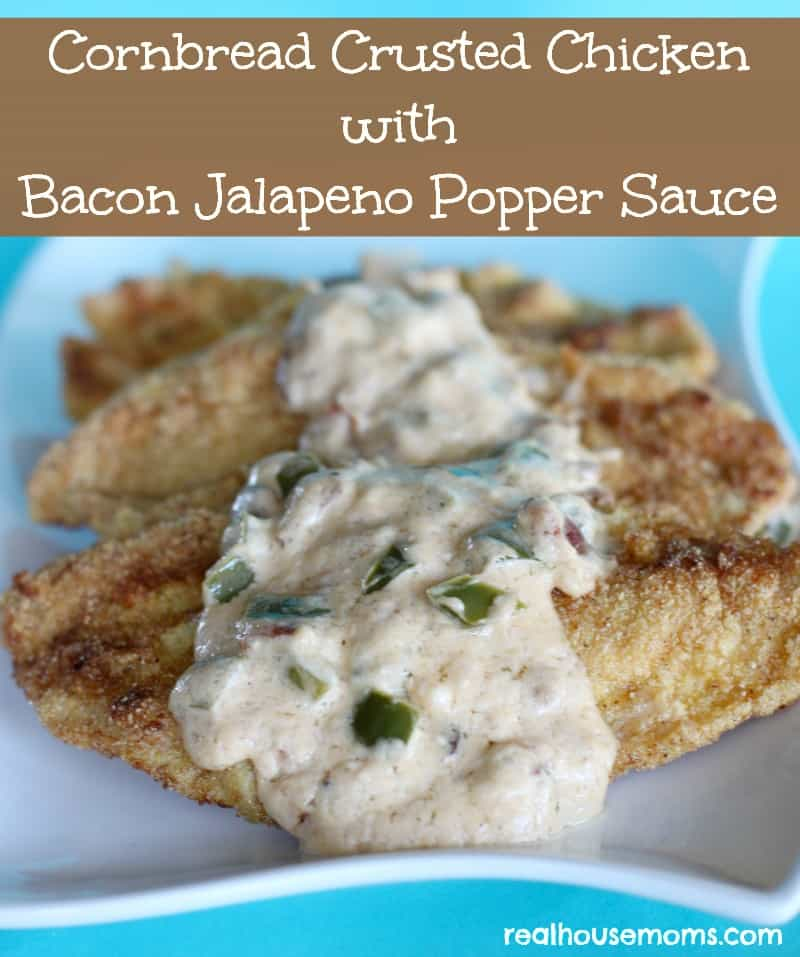 Cornbread Crusted Chicken with Bacon Jalapeno Popper Sauce ...