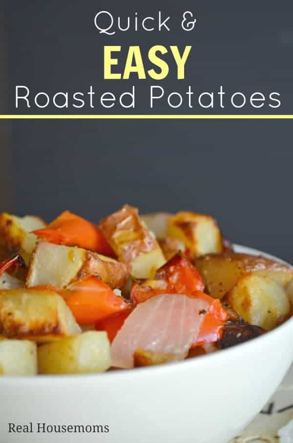 Quick & EASY Roasted Potatoes | Real Housemoms