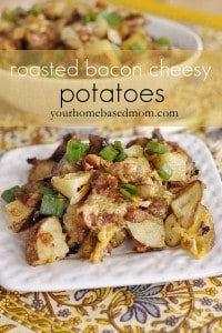 Roasted Bacon Cheesy Potatoes from Your Homebased Mom