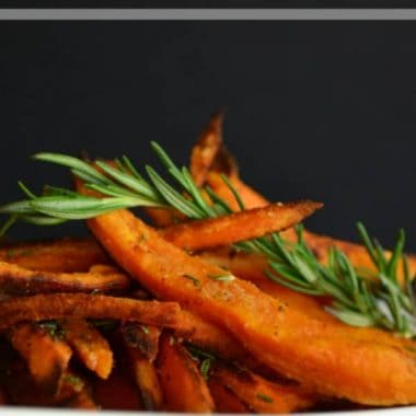 Baked Rosemary Sweet Potato Fries