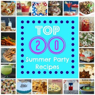 collage of top 20 summer party recipes