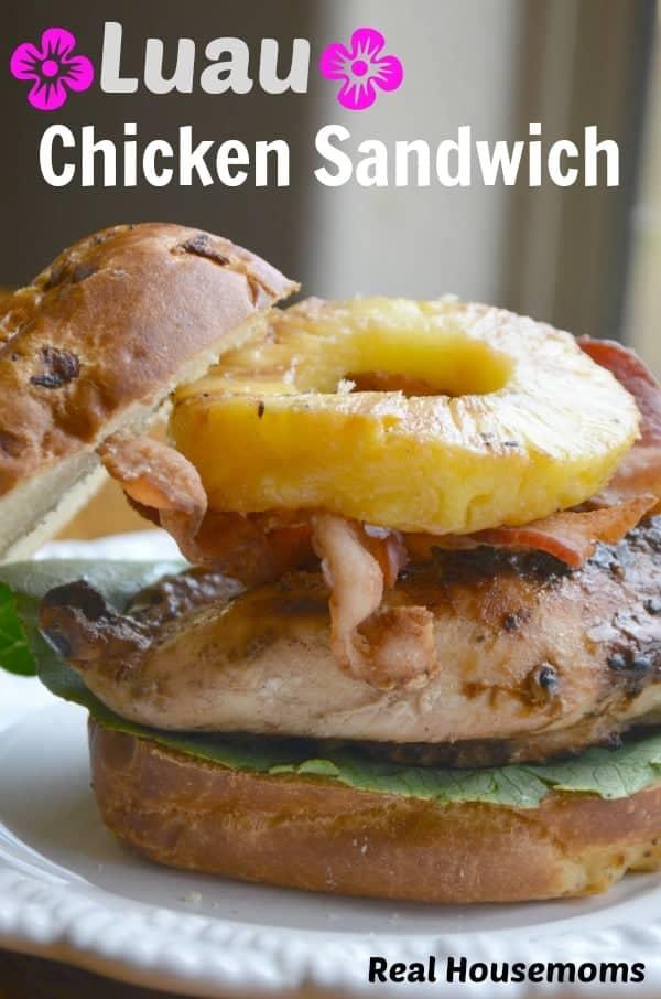 Luau Chicken Sandwich | RealHousemoms