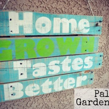 palette garden sign image reads Home grown tastes better