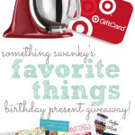 Favorite Things Birthday Present Giveaway!!!