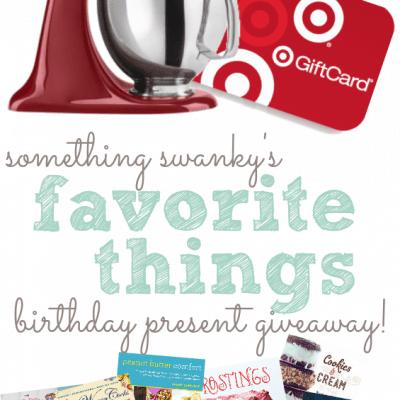 Favorite Things Birthday Present Giveaway!!!