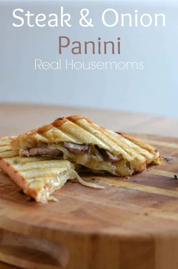 Steak & Onion Panini | Real Housemoms