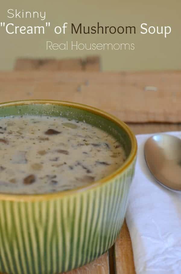 Skinny Cream of Mushroom Soup_Real Housemoms