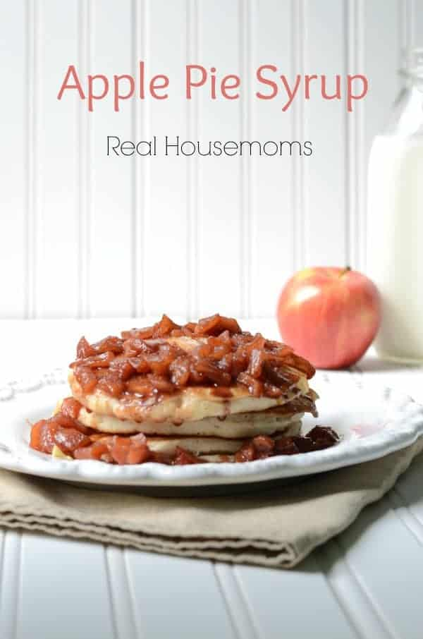 Apple Pie Syrup_Real Housemoms