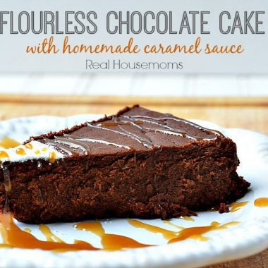 Flourless Chocolate Cake with Homemade Caramel Sauce