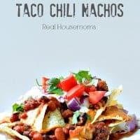 Macho Taco Chili Nachos Real Housemoms