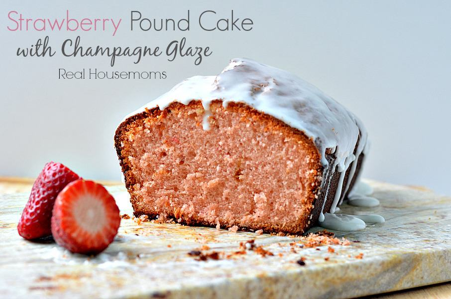 strawberry glaze for cake strawberry pound cake with champagne glaze real housemoms 7752