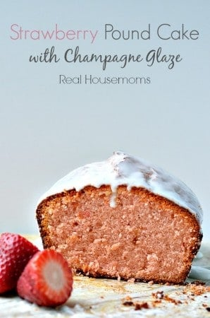 Strawberry Pound Cake with Champagne Glaze