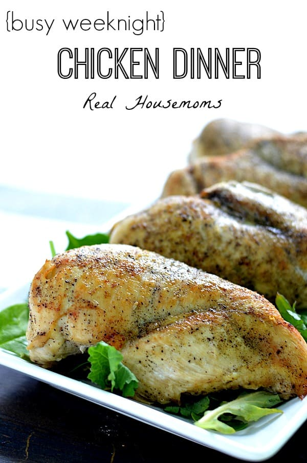 Busy weeknight chicken | Real Housemoms