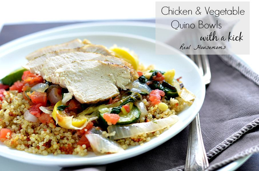 Chicken and Vegetable Quinoa Bowl with a Kick ⋆ Real Housemoms