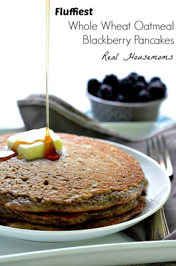 Fluffiest Whole Wheat Oatmeal Blackberry Pancakes