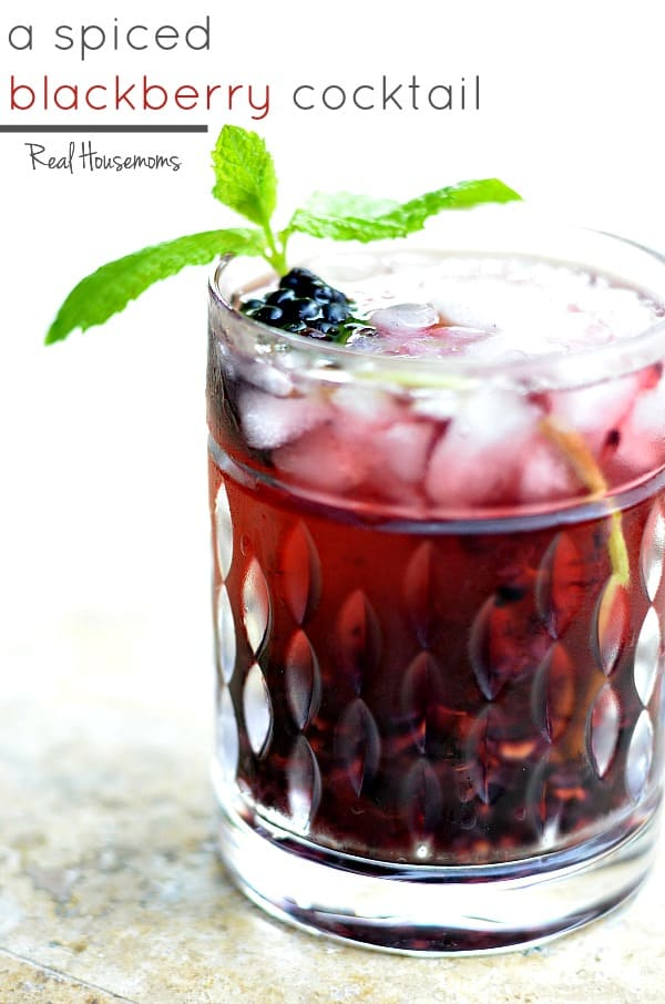 A Spiced Blackberry Cocktail | Real Housemoms