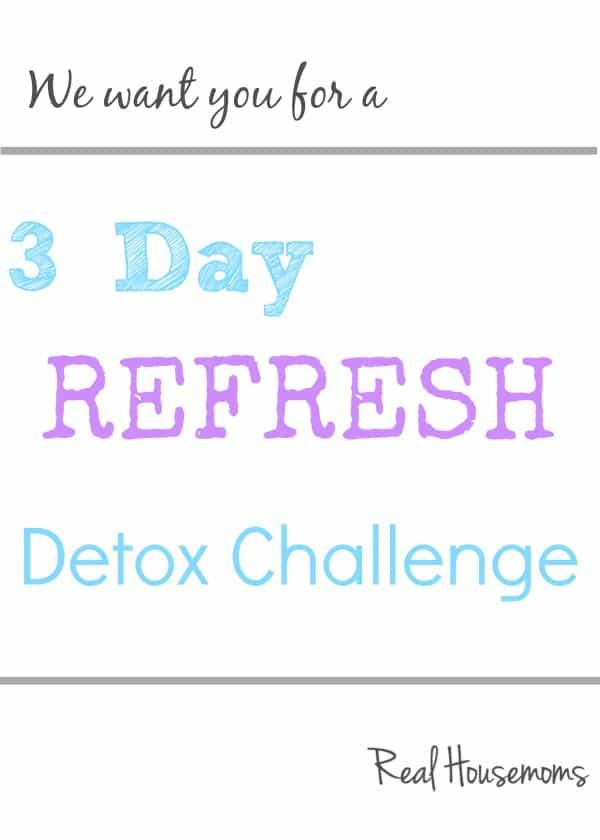 3 Day Refresh | Real Housemoms