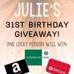 Julie's Birthday Giveaway!!!