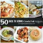 50 Back to School Crock Pot Dinners