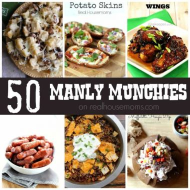 50 Manly Munchies on Real Housemoms