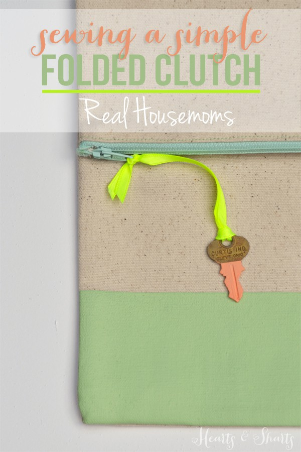 Sewing a Simple Folded Clutch | Hearts & Sharts for Real Housemoms | www.realhousemoms.com