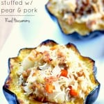 Acorn Squash Stuffed with Pear and Pork |Real Housemoms