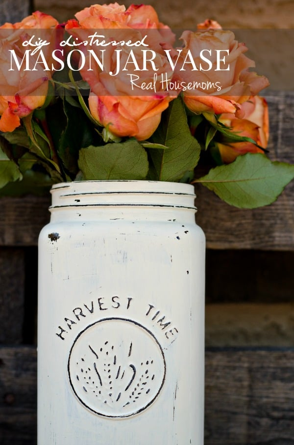 Diy Distressed Mason Jar Vase Real Housemoms