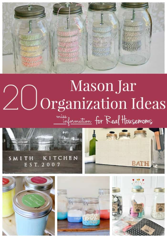 Mason Jar Organization Ideas - Miss Information