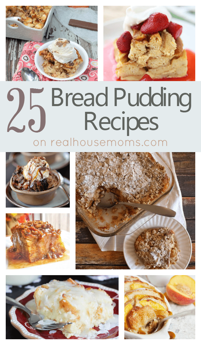 25 Bread Pudding Recipes on realhousemoms.com