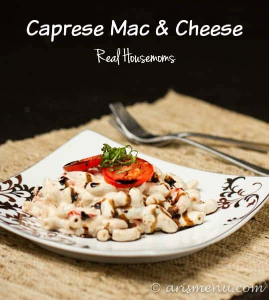 Caprese Mac & Cheese | Real Housemoms