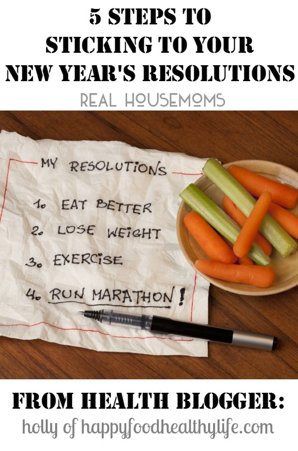 5 Steps to Sticking to Your New Year's Resolutions | Real Housemoms