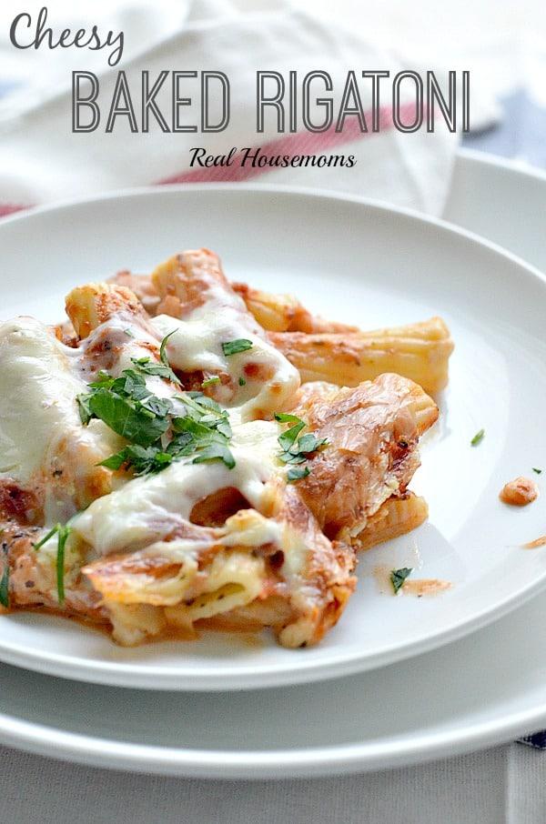 Cheesy-Baked-Rigatoni_Real-housemoms