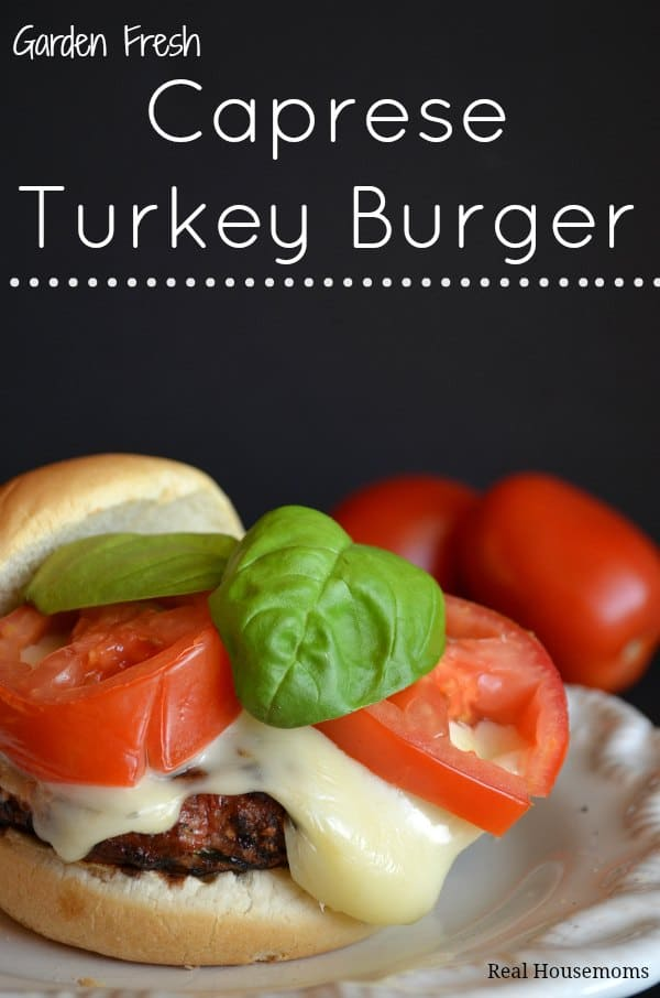Garden-Fresh-Caprese-Turkey-Burger_Real-Housemoms_sm