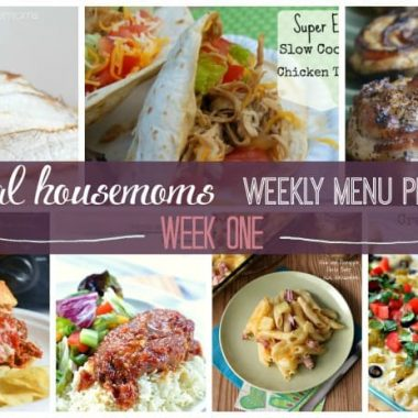 Real Housemoms Menu Plan : Week 1