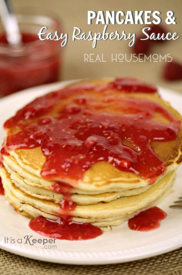 Pancakes Easy Raspberry Sauce | Real Housemoms