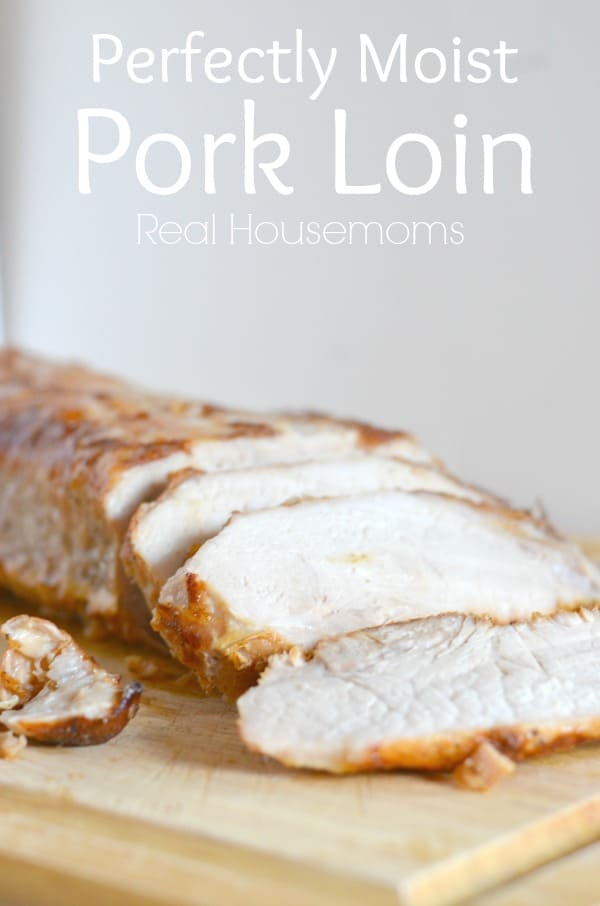 Perfectly Moist Pork Loin is so easy to make and it's crazy good! It makes a great Sunday Supper!