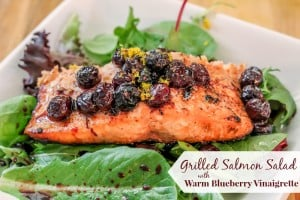 Grilled Salmon Salad with Warm Blueberry Dressing