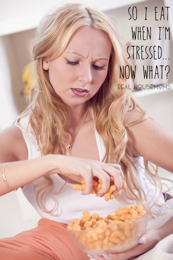 So I Eat When I'm Stressed... Now What?? | Real Housemoms