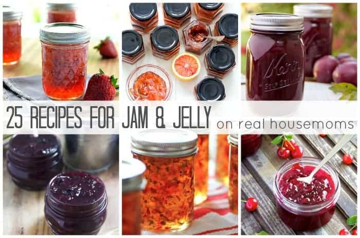 25 Recipes for Jam & Jelly | Real Housemoms