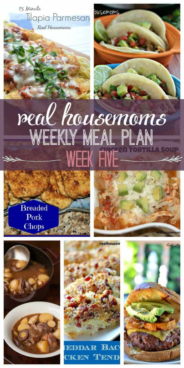 Real Housemoms' Weekly Meal Plan : Week 5