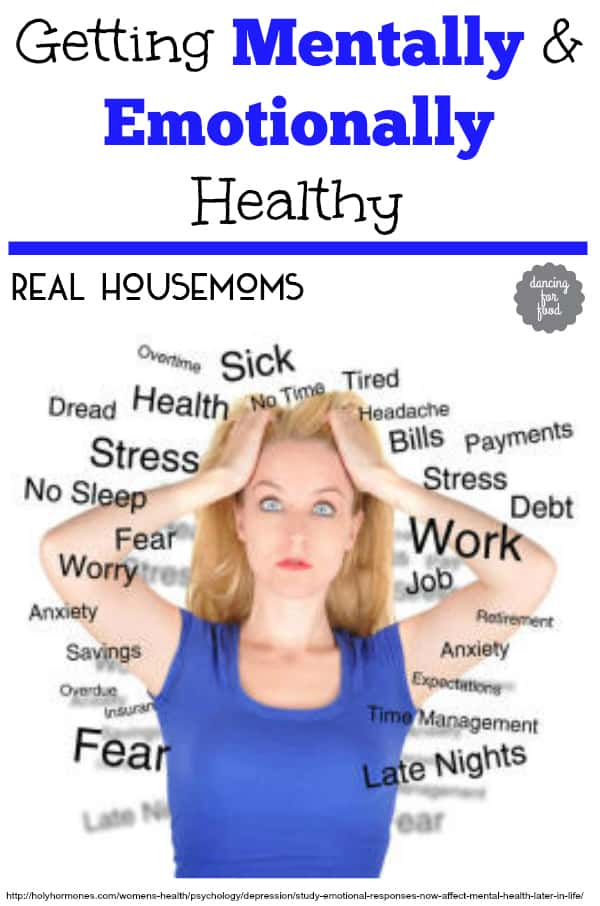 Getting Mentally and Emotionally Healthy | Real Housemoms