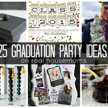 25 Graduation Party Ideas | Real Housemoms