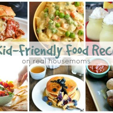 25 Kid-Friendly Food Recipes on Real Housemoms