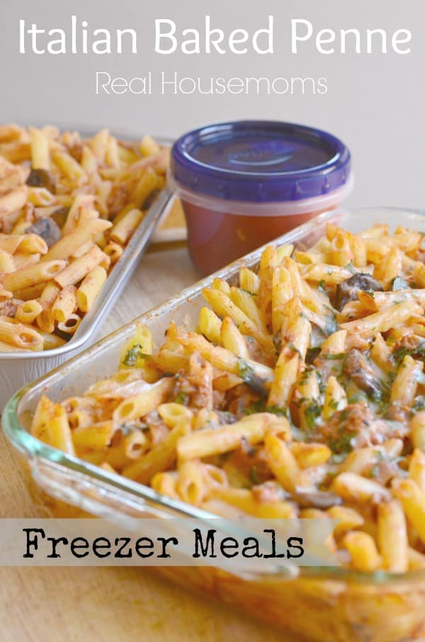 ITALIAN BAKE PENNE {FREEZER MEAL} | Real Housemoms