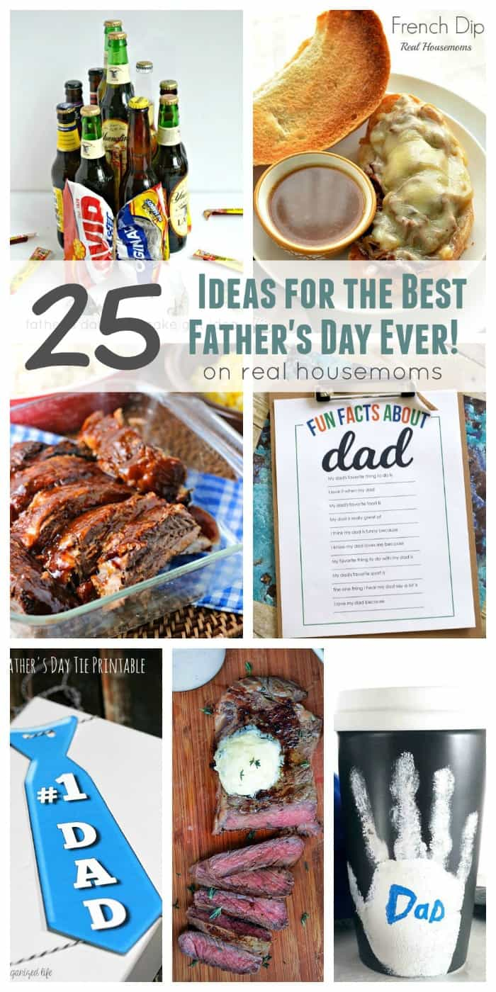 25 Ideas for the Best Father's Day Ever! | Real Housemoms