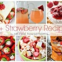 50+ Strawberry Recipes | Real Housemoms