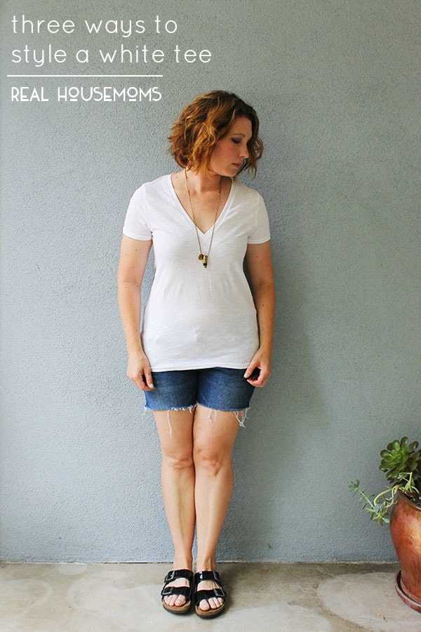 Three Ways to Style a White Tee | Real Housemoms