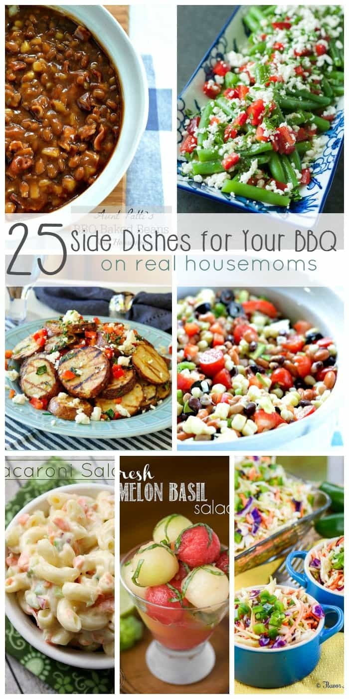 Get grilling this summer, just don't forget these 25 Side Dishes for Your BBQ from Real Housemoms!!