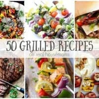 50 Grilled Recipes | Real Housemoms